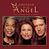 Touched By An Angel  The Christmas Album by Various Artists