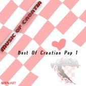 Music Of Croatia - Best Of Croatian Pop (Digital Only) by Various Artists