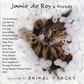 Jamie deRoy & Friends, Vol. 5: Animal Tracks von Various Artists