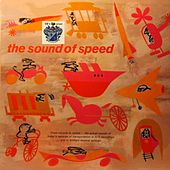 The Sound of Speed von Bob Thompson