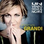 Un vento senza nome di Irene Grandi