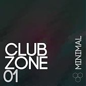 Club Zone - Minimal, Vol. 1 by Various Artists