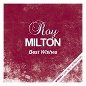 Best Wishes fra Roy Milton
