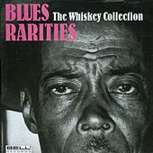 Blues Rarities - The Whiskey Collection de Various Artists