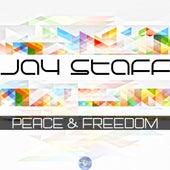 Peace & Freedom di Jay Staff