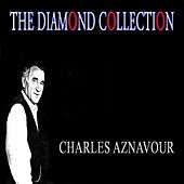 The Diamond Collection (Original Recordings) von Charles Aznavour