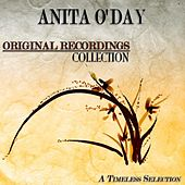 Original Recordings Collection (A Timeless Selection) by Anita O'Day