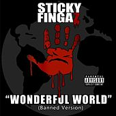 Unwonderful World de Sticky Fingaz