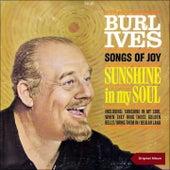 Sunshine in My Soul (Original Album) by Burl Ives