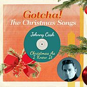 Christmas as I Knew It (The Christmas Songs) de Johnny Cash