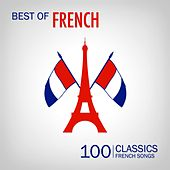 Best of French Songs (100 Classic French Songs) de Various Artists
