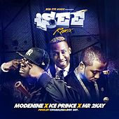 I See (Remix) [feat. Iceprince & Mr. 2kay] by Mode Nine