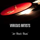 Jet Black Blues de Various Artists