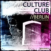 Club Culture - Berlin, Vol. 1 (Deep & Electro House) by Various Artists