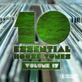 10 Essential House Tunes, Vol. 17 von Various Artists