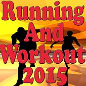 Running and Workout 2015 by Various Artists