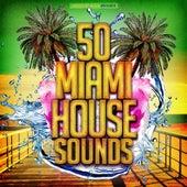 50 Miami House Sounds de Various Artists