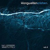 Neuklang Klangwelten Vol. 4 by Various Artists