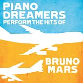 Piano Dreamers Perform the Hits of Bruno Mars de Piano Dreamers