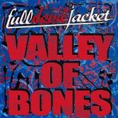 Valley of Bones by Full Devil Jacket