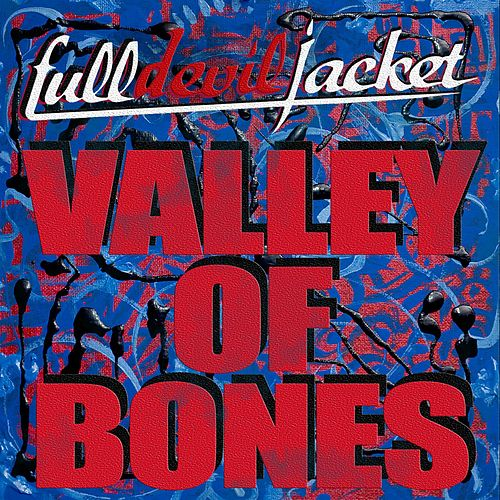 Valley of Bones by Full Devil Jacket