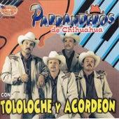 Con tololoche y acordeon by Parranderos de Chihuahua