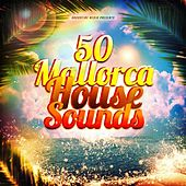 50 Mallorca House Sounds de Various Artists