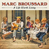 A Life Worth Living (Deluxe Version) de Marc Broussard