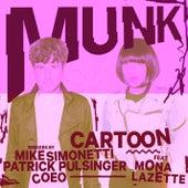 Cartoon Remixes by Munk