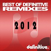 Best of Definitive Remixes 2012 - EP von Various Artists
