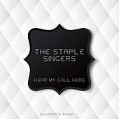 Hear My Call Here by The Staple Singers