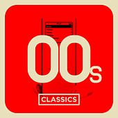 00's Classics de Various Artists