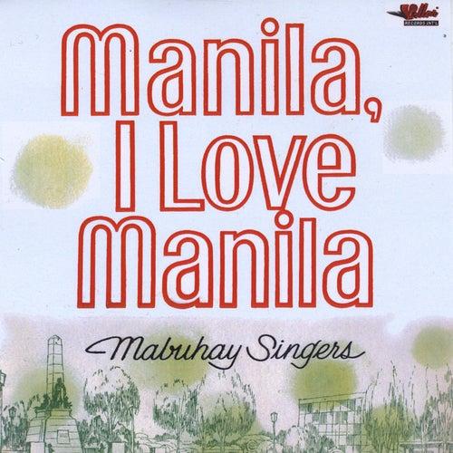 Manila, I Love Manila by Mabuhay Singers
