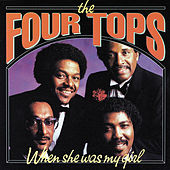 When She Was My Girl de The Four Tops