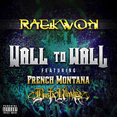 Wall To Wall by Raekwon