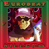 Eurobeat Killers Vol.1 von Various Artists