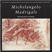 Michelangelo Madrigals by Various Artists