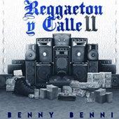 Reggaeton Y Calle 2 de Benny Benni