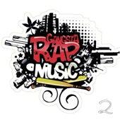 Gangsta Rap Music 2 by Various Artists