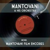 More Mantovani Film Encores von Mantovani & His Orchestra