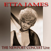 The Newport Concert Live by Etta James