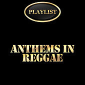 Anthems in Reggae Playlist de Various Artists