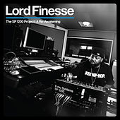 The SP1200 Project: A Re-Awakening von Lord Finesse