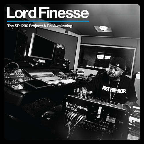 The SP1200 Project: A Re-Awakening by Lord Finesse