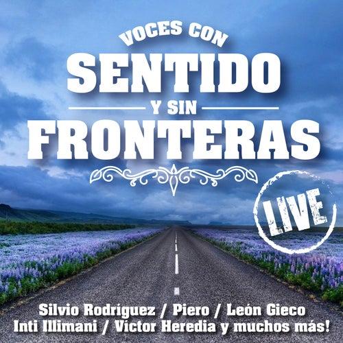 Voces Con Sentido & Sin Fronteras (Live) by Various Artists