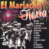 El Mariachi de Mi Tierra by Various Artists