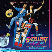 Bill & Ted's Excellent Adventure (Original Motion Picture Soundtrack) by David Newman