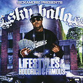 Lifestyle of the Hoodrich & Famous von Sky Balla