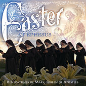 Easter At Ephesus de Benedictines Of Mary