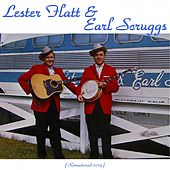 Lester Flatt & Earl Scruggs (Remastered 2014) by Lester Flatt